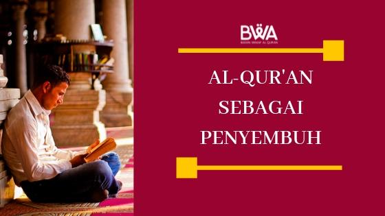 Al-Quran Sebagai Penyembuh