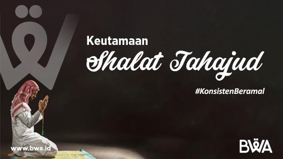 Fakta Keutamaan Sholat Tahajud! Nomor 11 Jadi Dambaan Setiap Muslim.