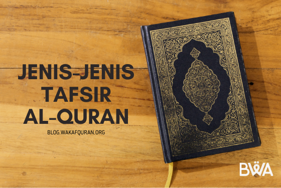 Jenis-Jenis Tafsir Al Quran