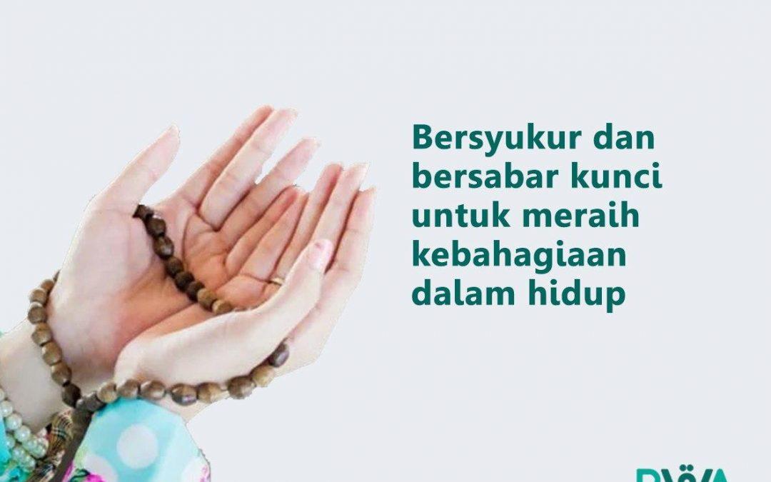 Bersyukur dan bersabar kunci untuk meraih kebahagiaan dalam hidup